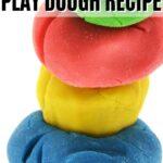 Make Your Own Playdough Recipe