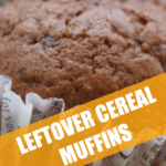 Muffins with Leftover Cereal