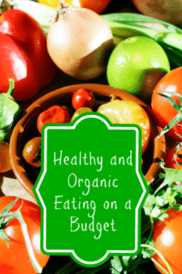 Start the New Year with Healthy and Organic Eating on a Budget