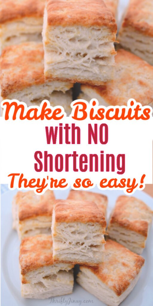 Biscuit Recipe without Shortening