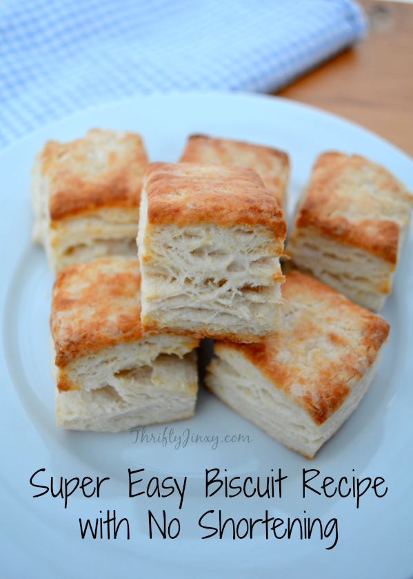 Easy Biscuit Recipe with No Shortening