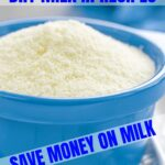 HOW TO USE DRY MILK IN RECIPES