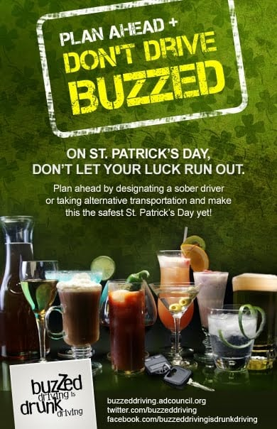 This St. Patrick's Day be Aware that Buzzed Driving IS Drunk Driving