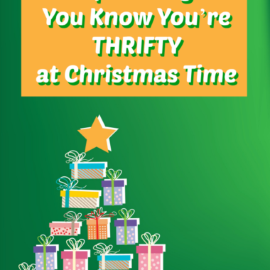 Top 10 Ways You Know You're Thrifty at Christmas Time