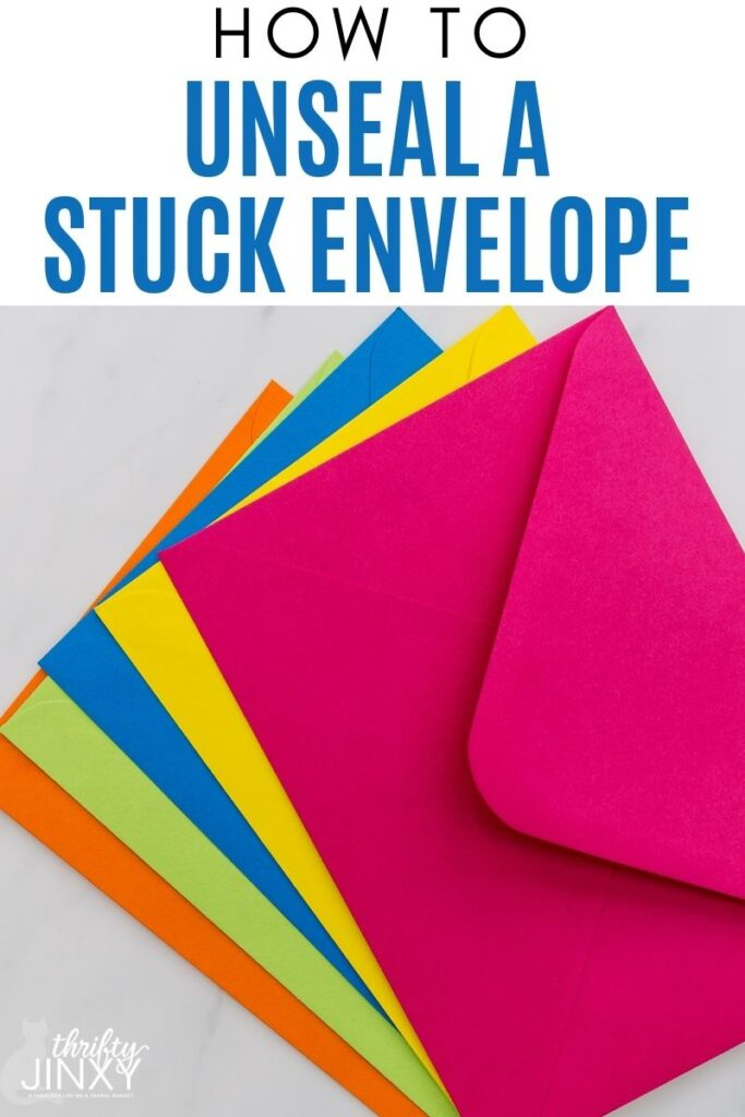 HOW TO UNSEAL A STUCK ENVELOPE