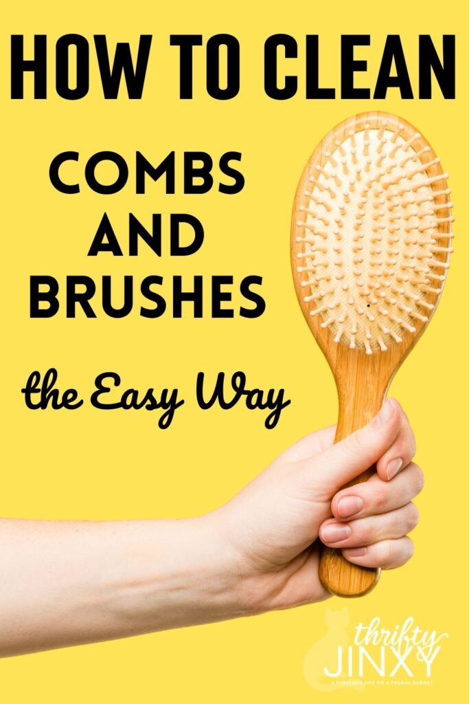 HOW TO CLEAN COMBS AND BRUSHES