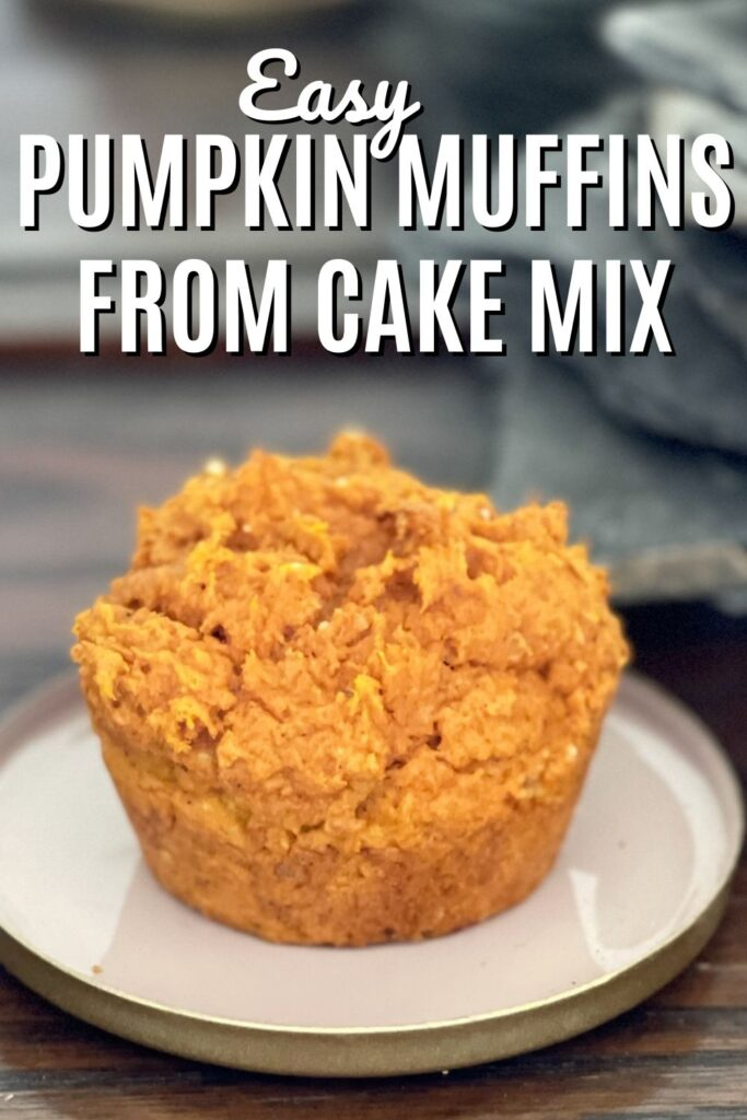 EASY PUMPKIN MUFFINS FROM CAKE MIX