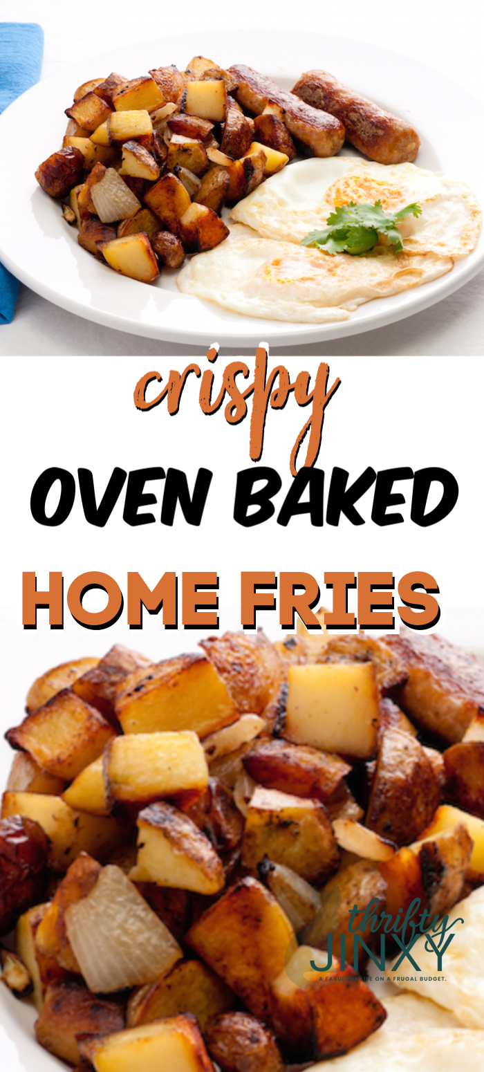 OVEN BAKED HOME FRIES