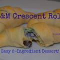 m-and-m-crescent-rolls-dessert-2