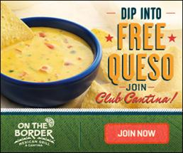 Free Chips and Queso from On the Border!