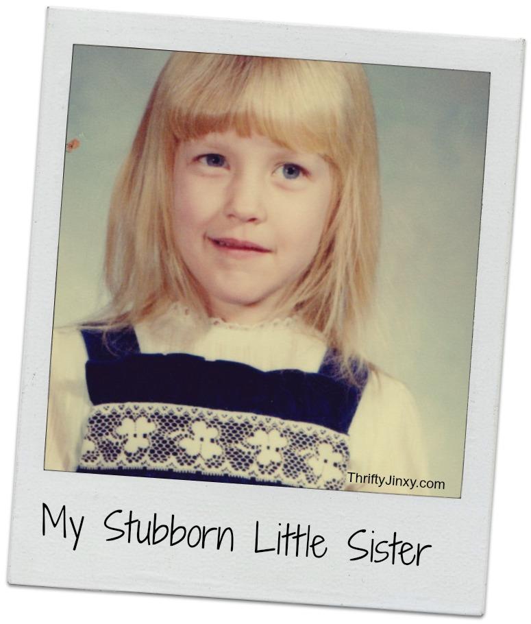 Stubborn Sister