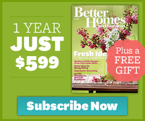 1-Year Subscription of Better Homes & Gardens only $5.99! (Only $.50 Each!)