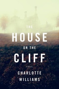The House on the Cliff by Charlotte Williams – Reader Giveaway