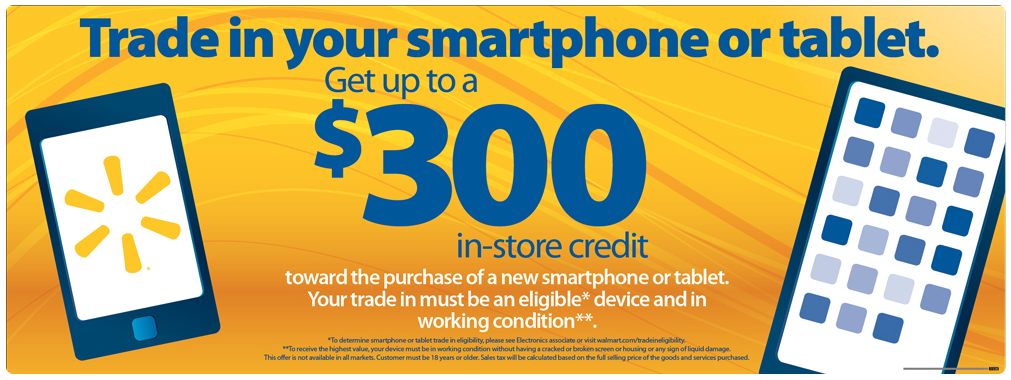Trade in Your iPad or Smartphone for Up to $300 in Credit at Walmart