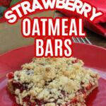 Easy Strawberry Oatmeal Bars Recipe (3)