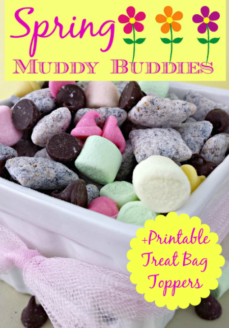Spring Muddy Buddies Recipe + Printable Treat Bag Topper