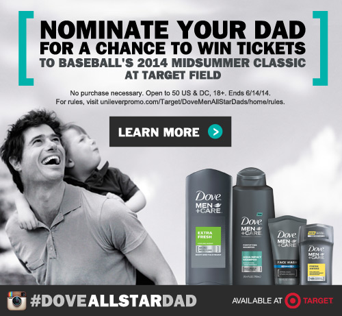 Enter to Send Your All-Star Dad to the MLB All-Star Game with Dove Men+Care and Target