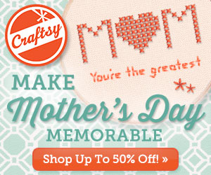 Last Minute Mother's Day Gift Idea: Half Off Craftsy Classes!