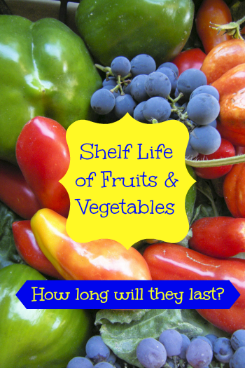 Shelf Life of Fruits and Vegetables – a Handy Guide