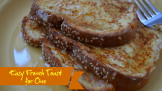 Easy French Toast for One
