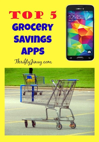 Top 5 Grocery Savings Apps for Your Smartphone - Thrifty Jinxy