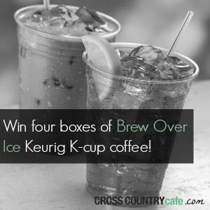 Enter for a Chance to Win FOUR Boxes of Brew Over Ice K-Cups
