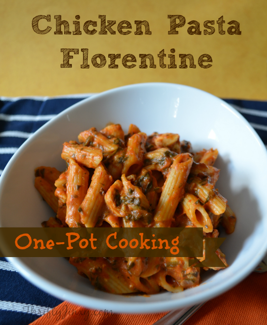 Chicken Pasta Florentine Recipe – One-Pot Cooking