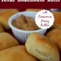 Copycat Texas Roadhouse Rolls and Cinnamon Honey Butter Recipe