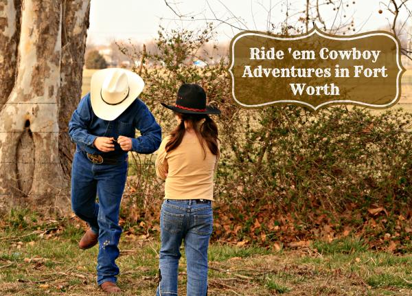 Cowboy Adventures in Fort Worth TX