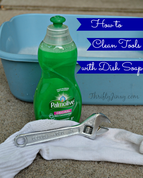 How to Clean Tools with Dish Soap + a Palmolive $50 Walmart Gift Card Giveaway