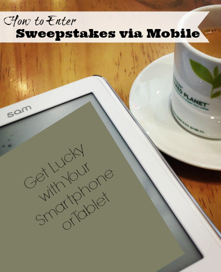 How to Enter Sweepstakes via Mobile