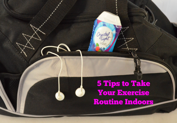 5 Tips to Take Your Exercise Routine Indoors + Rewards from Crystal Light Drink Mixes