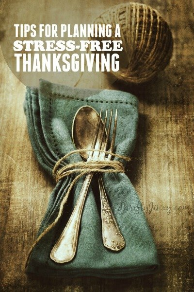 4 Tips for Planning a Stress-Free Thanksgiving
