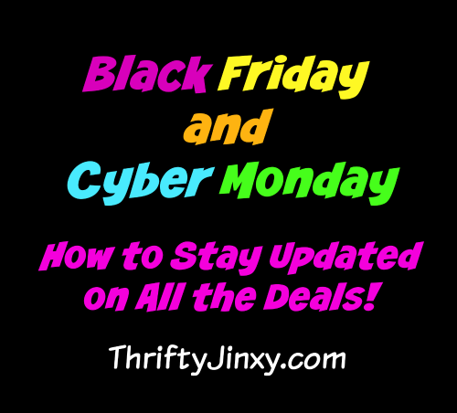 Black Friday and Cyber Monday Deals – How to Stay Updated