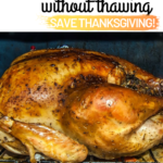 Cook Turkey without Defrosting