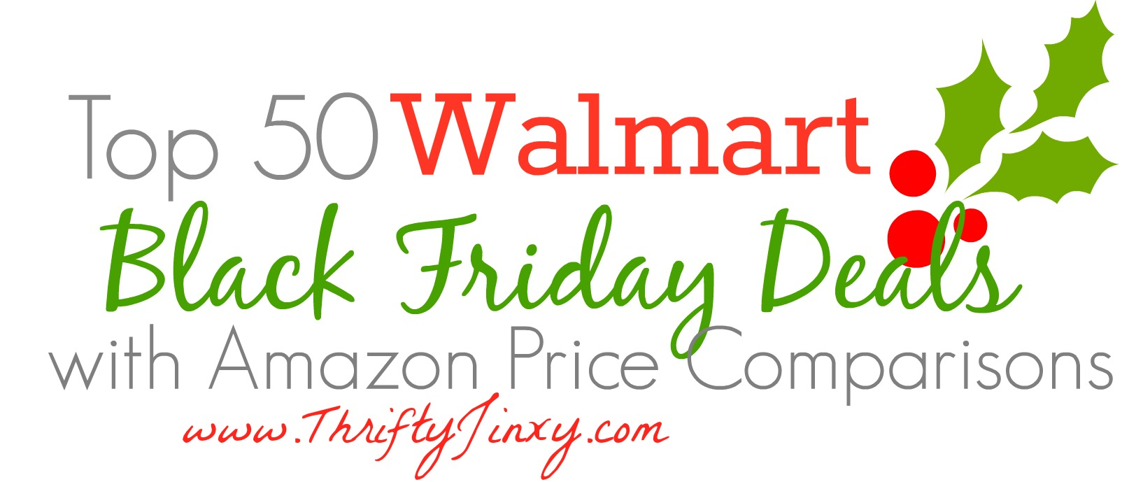 Top 50 Walmart Black Friday Deals with Amazon Price Comparisons!