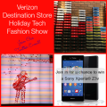 Verizon Destination Store Holiday Tech Fashion Show #VZWBuzz