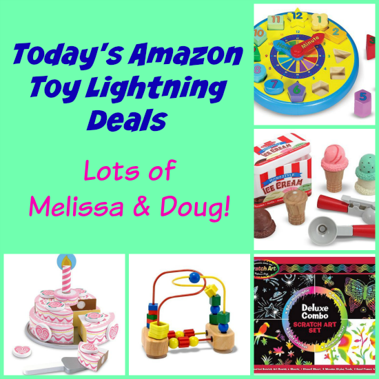 Today's Amazon Toy Lightning Deals – LOTS of Melissa and Doug