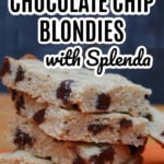 Chocolate Chip Blondies with Splenda (1)
