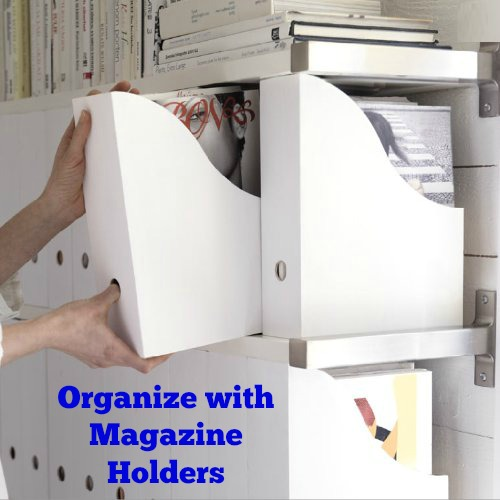 Organize with Magazine Holders