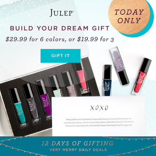 Julep's 12 Days of Gifting Daily Deal -Build Your Dream Gift