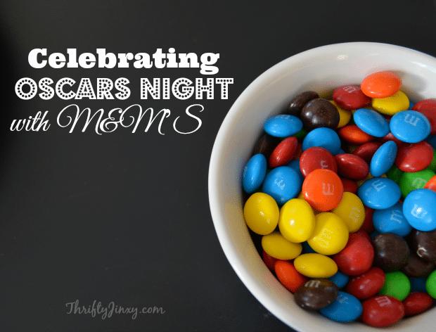 Celebrating Oscars Night with M&MS