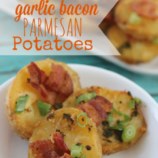 Garlic Bacon Parmesan Potatoes Recipe