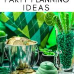 ST. PATRICK'S DAY PARTY PLANNING
