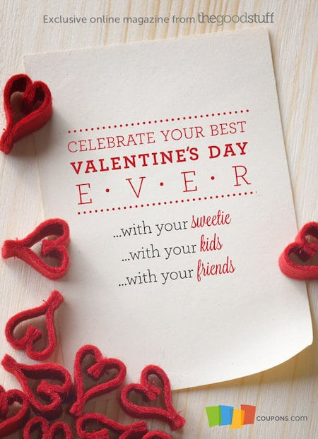 The Good Stuff Valentine's Day Magazine – Ideas, Crafts, Recipes + a Sweepstakes!