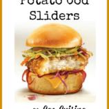 Sea Cuisine's Potato Cod Sliders Recipe + Printable Coupon