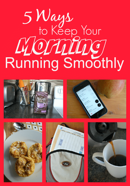 5 Ways to Keep Your Morning Running Smoothly