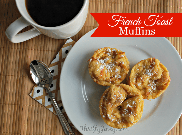 French Toast Muffin Recipe + 5 Ways to Keep Your Morning Running Smoothly