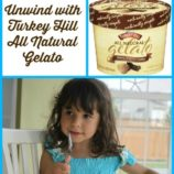 Unwind with Turkey Hill  All Natural Gelato