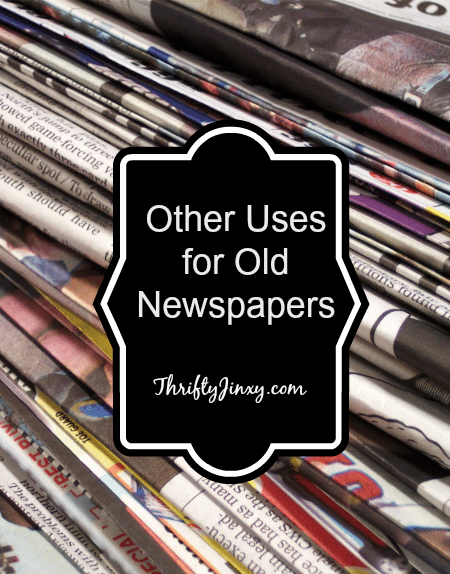 Other Uses for Old Newspapers